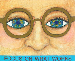 1. Focus on what works