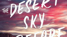book review:  the desert sky before us by anne valente