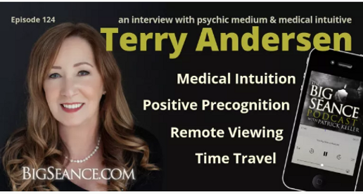 BigSeance.com Terry Andersen Medical Intuitive, Positive Precognition, Remote Viewing, Time Travel