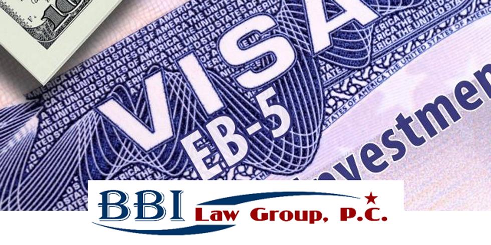 EB-5 Investor Visa Webinar