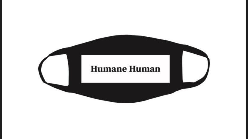 Humane Human Facemask