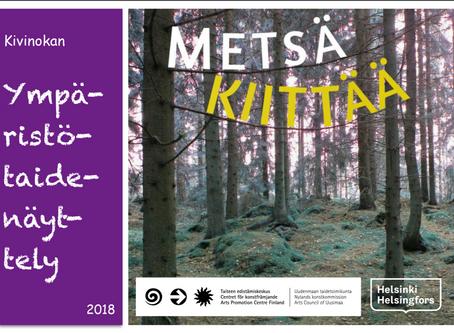 Metsä kiittää Ympäristötaidenäyttely Kivinokassa!