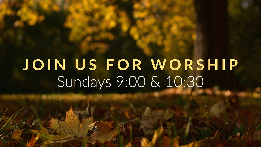 Fall Join us for worship.jpg