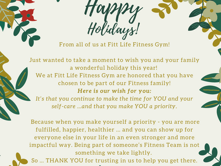 Happy Holidays from all of us at Fitt Life Fitness Gym