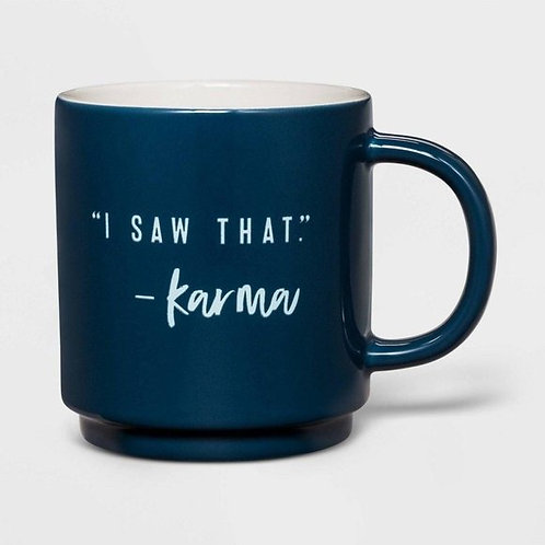 "Porcelain ""I saw that -Karma"" Mug-Threshold"