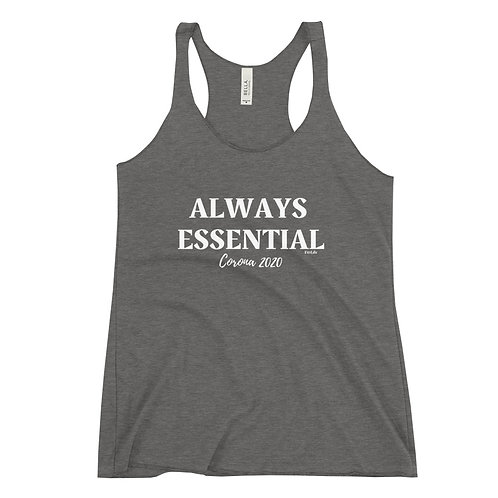 Women's Racerback Tank Always Essential