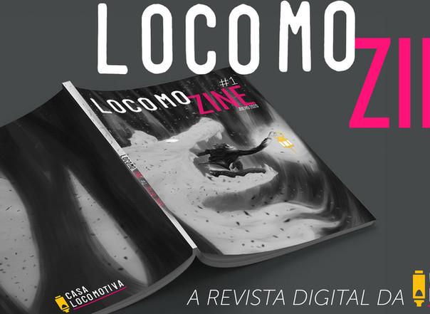 LocomoZine #001, a revista digital da Casa Locomotiva!