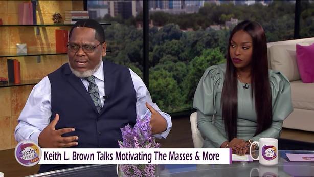 Keith L. Brown visits Sister Circle Live