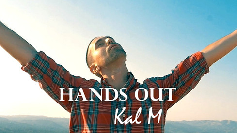 Kal M-Hands Out Music Video Released!