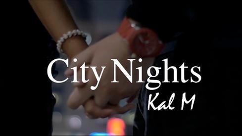 City Nights Music Video!