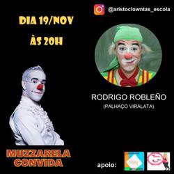 Talk Show do Muzzarela com Rodrigo Robleño (Palhaço Viralata)