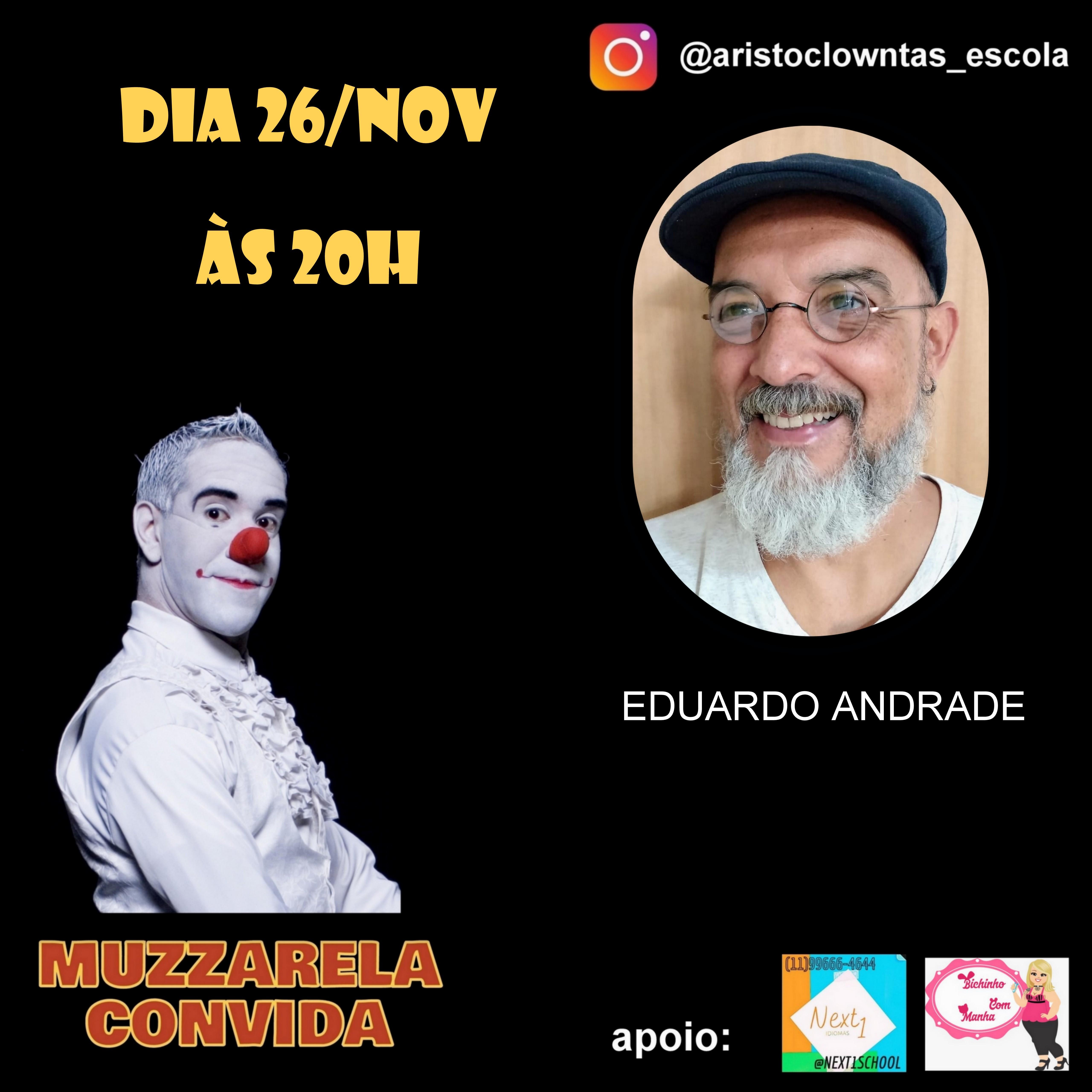 Talk Show do Muzzarela com Eduardo Andrade (Palhaço Dudu)
