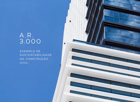 AR300: exemplo de sustentabilidade na construção civil