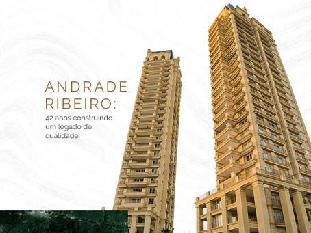 Construtora Andrade Ribeiro: 42 anos construindo um legado de qualidade