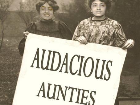 In Conversation: Audacious Aunties