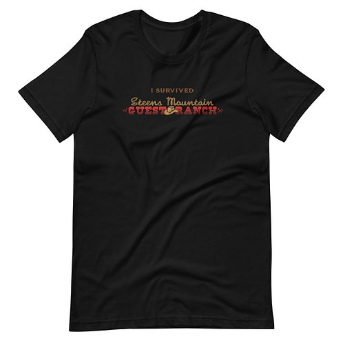 Steens Mountain Guest Ranch I Survived - Short-Sleeve Unisex T-Shirt