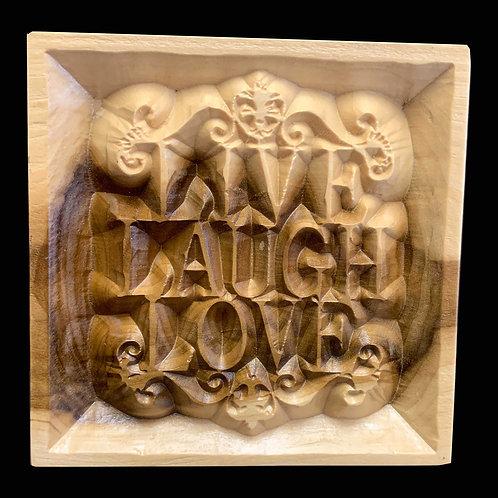 Live Laugh Love Plaque