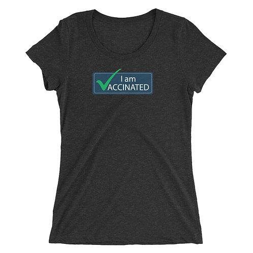 I am Vaccinated - VAXXED - Ladies' short sleeve t-shirt