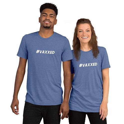 I am Vaccinated - VAXXED - Short sleeve t-shirt