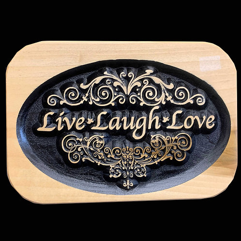 Live Laugh Love Plaque