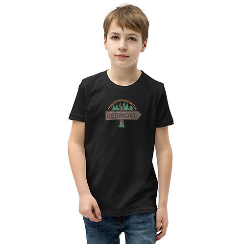 RDM ORE - Redmond, Oregon - There's nothing better - Youth Short Sleeve T-Shirt