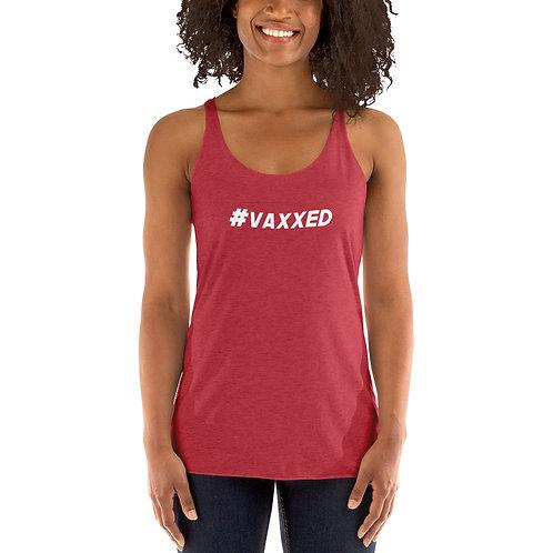 I am Vaccinated - VAXXED - Women's Racerback Tank