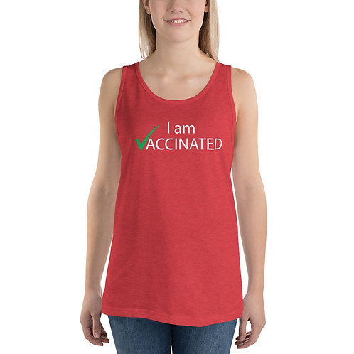 I am Vaccinated - VAXXED - Unisex Tank Top