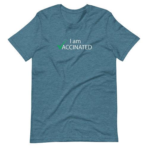 I am Vaccinated - VAXXED - Short-Sleeve Unisex T-Shirt