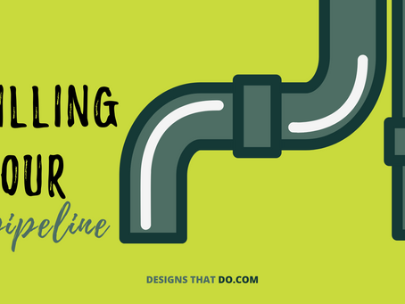 Filling Your Pipeline