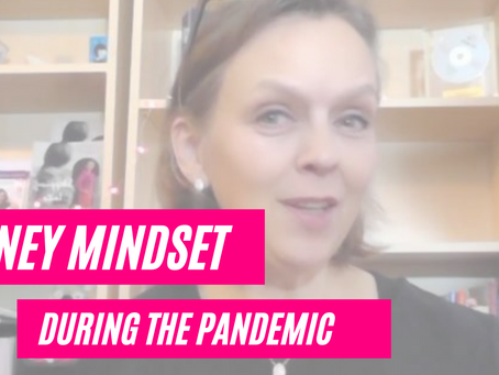 Money Mindset During The Pandemic