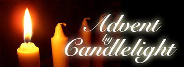 ADVENT BY CANDLELIGHT SUNDAY, DEC. 6