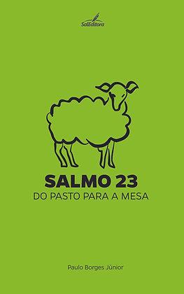 Salmo 23, do pasto para a mesa (DIGITAL)