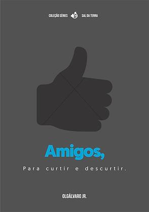 Amigos - Olgálvaro Jr