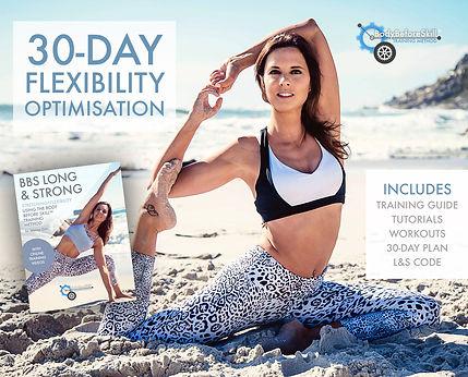 30 Day Flexibility Plan