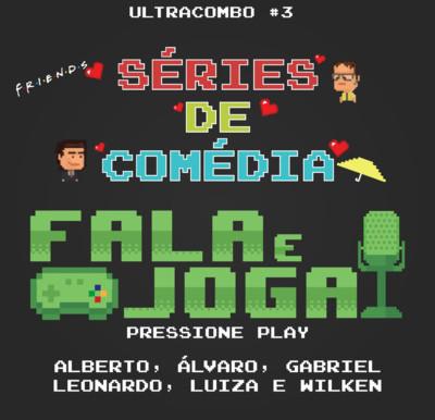 Ultra Combo #3 - Séries de Comédia