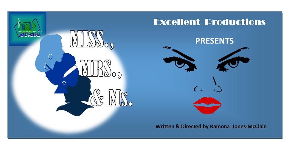 Miss, Mrs. & Ms.