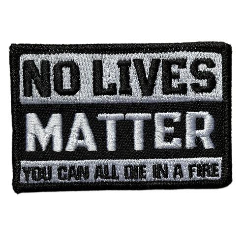 No Lives Matter - Fire Patch & Sticker
