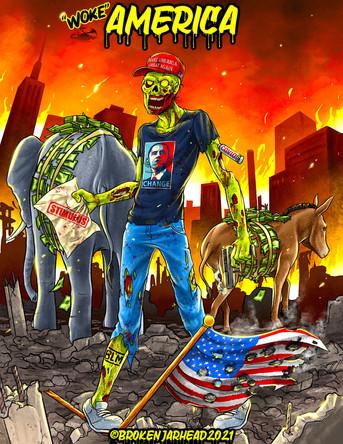 "August 2021 - ""Woke"" America"