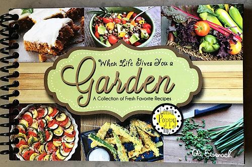 When Life Gives You a Garden