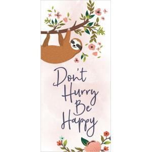 Don't Hurry Be Happy - Word Block