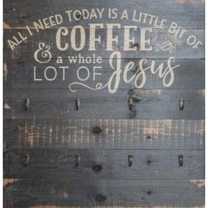 Functional Décor All I Need Is Coffee & Jesus