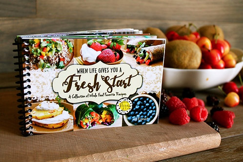 When Life Gives You a Fresh Start Cookbook