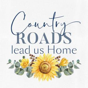 Country Roads Lead Us Home - Canvas