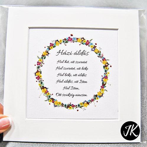 Házi áldás, igés, virágnyomat, falikép, paszpartuval 15*15 cm