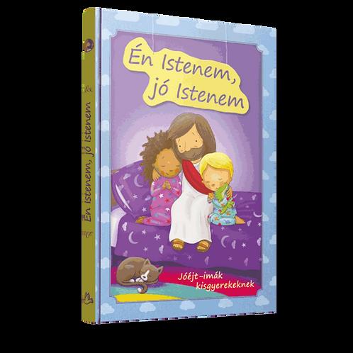 Én Istenem, jó Istenem - Jóéjt-imák 3-8 éves kisgyerekeknek - könyv