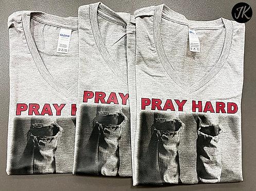 Pray Hard- angol, igés, feliratos, keresztény póló női (szürke)