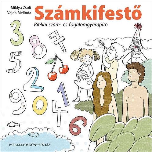 Számkifestő – Bibliai szám- és fogalomgyarapító füzet 6-7 éveseknek