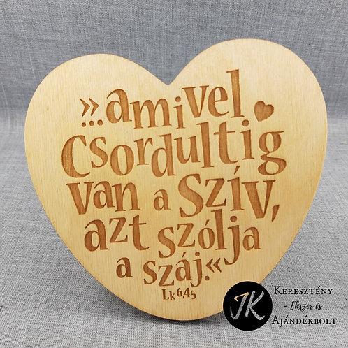..amivel csordultig van a szív.. világos, rétegelt fa lemez,szív alakú fali dísz