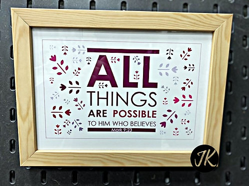 All things are possible ...- igés, falikép, fakeretben