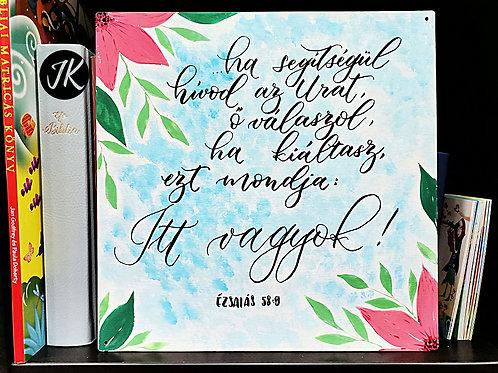 ...ha segítségül hívod az Urat...- kézzel készített, igés, fatábla (kalligráfia)